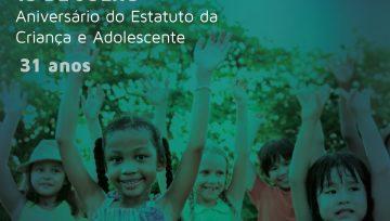 Aniversário do Estatuto da Criança e Adolescente