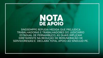 Confira a nota do Sindsemppe em solidariedade aos servidores e servidoras do Tribunal de Justiça Estadual