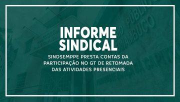 Sindsemppe presta contas da participação no GT de retomada das atividades presenciais (Portaria PGJ nº 1249/2020)